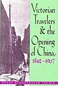 Victorian Travelers: & Opening of...