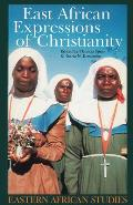 East African Expressions of Christianity (99 Edition)
