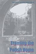 Framing Polish Home Postwar Literary & Cultural Constructions