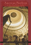 American Pantheon: Sculptural & Artistic Decoration of U S Capitol