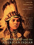 Rookwood and the American Indian: Masterpieces of American Art Pottery from the James J. Gardner Collection