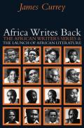 Africa Writes Back: The African Writers Series & the Launch of African Literature