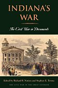 Indianas War The Civil War In Documents