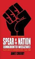 Spear of the Nation Umkhonto weSizwe