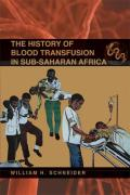 The History of Blood Transfusion in Sub-Saharan Africa