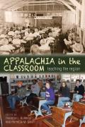 Appalachia in the Classroom: Teaching the Region