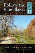 Follow the Blue Blazes: A Guide to Hiking Ohio's Buckeye Trail