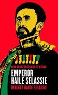 Emperor Haile Selassie (Ohio Short Histories Of Africa) by Bereket Habte Selassie