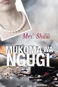 Mrs. Shaw (Modern African Writing)
