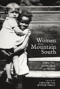 Women of the Mountain South: Identity, Work, and Activism