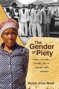Gender of Piety: Family, Faith, and Colonial Rule in Matabeleland, Zimbabwe