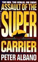 Assault Of The Super Carrier