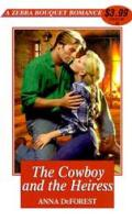 Bouquet Cowboy & The Heiress