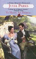 To Marry an Heiress (Zebra Regency Romance)