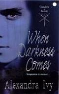 When Darkness Comes Guardians of Eternity 01