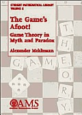 Games Afoot Game Theory In Myth & Paradox