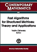 Fast algorithms for structured matrices; theory and applications; proceedings