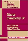 Mirror Symmetry IV Proceedings of the Conference on Strings Duality & Geometry Montreal 2000