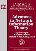 Advances in Network Information Theory