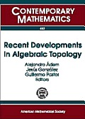 Recent Developments in Algebraic Topology