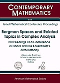 Bergman Spaces & Related Topics in Compl