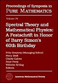 Spectral Theory and Mathematical Physics: a Festschrift in Honor of Barry Simon's 60th Birthday