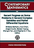 Recent progress on some problems in several complex variables and partial differential equations; proceedings