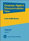 Graduate Algebra : Noncommutative View Cover