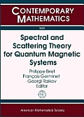 Spectral and Scattering Theory for Quantum Magnetic Systems