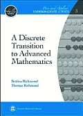 Discrete Transition To Advanced Mathematics