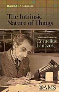 Intrinsic Nature of Things: the Life and Science of Cornelius Lanczos