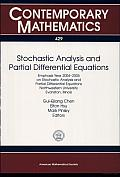 Stochastic Analysis and Partial Differential Equations: Emphasis Year 2004-2005 on Stochastic Analysis and Partial Differential Equations, Northwestern University, Evanston, Illinois