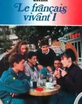 Le Francais Vivant 1 Workbook