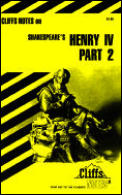 Cliffs Notes Henry Iv Part 2
