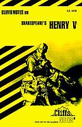 Cliffs Notes on Shakespeare's Henry V