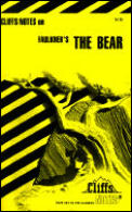 Cliffsnotes Faulkners The Bear