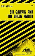 Cliffs Notes Sir Gawain & The Green Knight