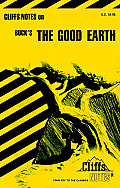 The Good Earth (Cliffs Notes) - Study Notes