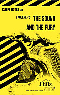 Cliffs Notes Sound & The Fury