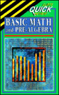 Basic Math & Pre Algebra Cliffs Quick Review