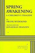Spring Awakening A Childrens Tragedy