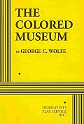 Colored Museum (Rev 10 Edition)