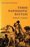 Three Napoleonic Battles (83 Edition)