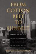 From Cotton Belt To Sunbelt Federal Po