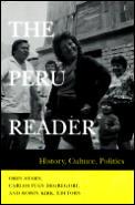 Peru Reader History Culture Politics