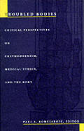Troubled Bodies Critical Perspectives