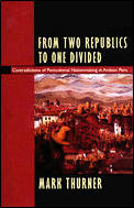 From Two Republics To One Divided