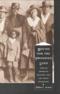 Bound for the Promised Land : African American Religion and the Great Migration (97 Edition)