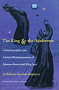 The King & the Adulteress: A Psychoanalytic and Literary Reinterpretation of Madame Bovary and King Lear