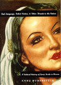 Bad Language Naked Ladies & Other Threats to the Nation A Political History of Comic Books in Mexico